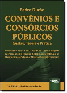 Convênios e Consórcios Públicos: Gestão, Teoria e Prática