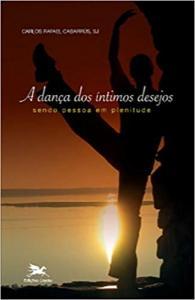 DANCA DOS INTIMOS DESEJOS, A