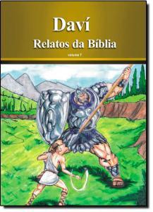 Dávi - Coleção Relatos da Bíblia - Vol. 7
