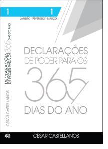 Declarações de Poder Para os 365 Dias do Ano: Janeiro, Fevereiro, Março - Vol.1