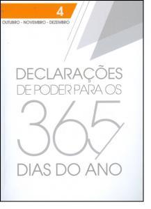 Declarações de Poder Para os 365 Dias do Ano: Outubro, Novembro, Dezembro - Vol.4