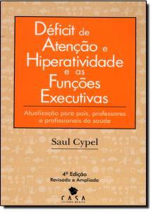 Déficit de Atenção e Hiperatividade e as Funções Executivas