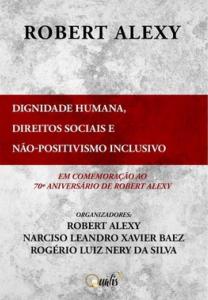 Dignidade Humana, Direitos Sociais e Não-positivismo Inclusivo