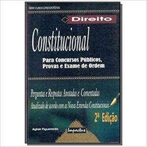 DIREITO CONSTITUCIONAL PARA CONCURSOS E EXAME DE ORDEM