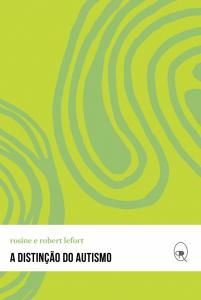 Distinção do Autismo, A - Vol.2