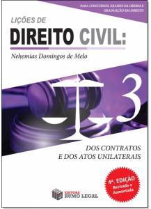 Dos Contratos e dos Atos Unilaterais - Vol.3 - Coleção Lições de Direito Civil