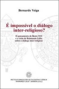 E IMPOSSIVEL O DIALOGO INTER-RELIGIOSO?
