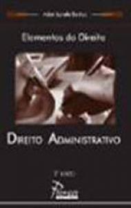 Elementos do Direito : Direito Administrativo