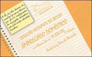 Empregado Doméstico e a Nova Lei 11.32406: Resumos de Bolso