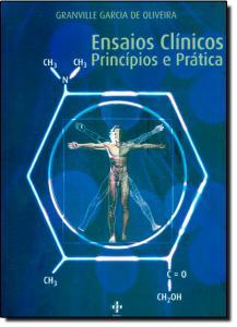 Ensaios Clínicos: Principios e Prática