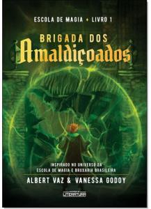 Escola de Magia: Brigada Dos Amaldiçoados