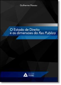 Estado de Direito e as Dimensões da Res Pública