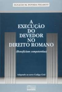 EXECUCAO DO DEVEDOR NO DTO ROMANO