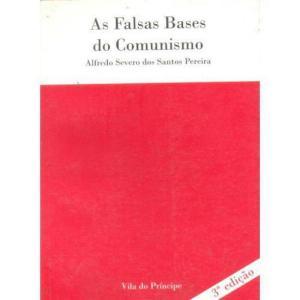 FALSAS BASES DO COMUNISMO