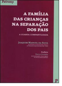 Família das Crianças na Separação dos Pais, A: A Guarda Compartilhada