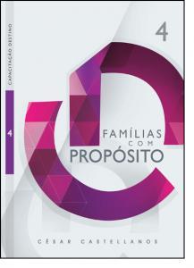 Familias Com Proposito - Vol.4