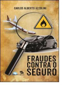 Fraudes Contra o Seguro