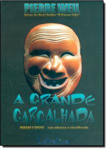 Grande Gargalhada, A: Piadas e Risos Sua Gênese e Significado