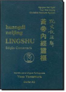 Huangdi Neijing Ling Shu - Edição Comentada