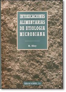 Intoxicaciones Alimentarias De Etiologia Microbian