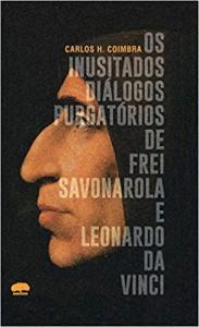 Inusitados Diálogo Purgatórios de Frel Savonarola e Leonardo da Vinci