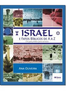 Israel e Fatos Bíblicos de A a Z: Um Guia Prático Para Curiosos