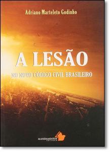Lesão no Novo Código Civil Brasileiro, A