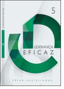 Liderança Eficaz - Vol.5