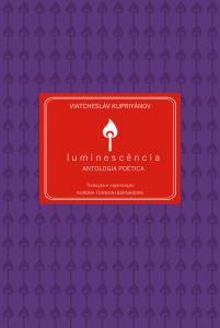 Luminescência: antologia poética