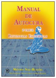 Manual de Autocura: Patologias Específicas - Vol.2
