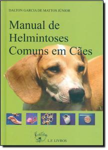 Manual de Helmintoses Comuns em Cães
