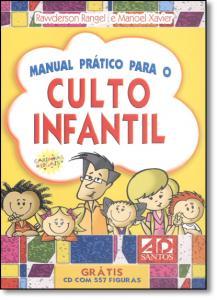 Manual Prático Para o Culto Infantil - Vol.1 - Contém Cd