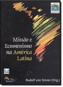 MISSAO E ECUMENISMO NA AMERICA LATINA