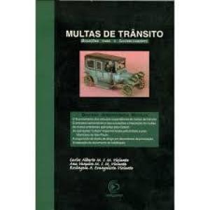 MULTAS DE TRANSITO:SOLUCOES PARA O LICENCIAMENTO