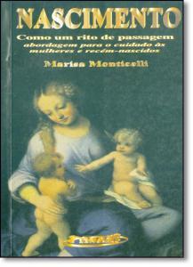 Nascimento Como um Rito de Passagem: Abordagem Para o Cuidado Às Mulheres e Recém-nascidos