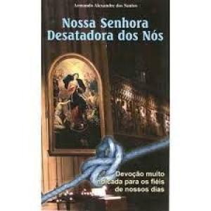 NOSSA SENHORA DESATADORA DOS NOS
