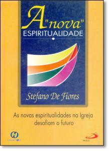 Nova Espiritualidade, A