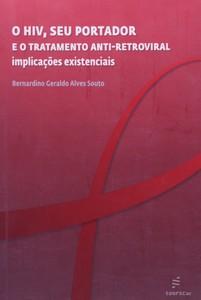 O HIV, seu portador e o tratamento antirretroviral: implicações existenciais