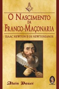 O nascimento da Franco Maçonaria