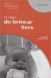 ORIGENS DO BRINCAR LIVRE
