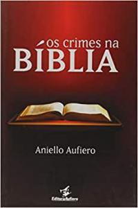OS CRIMES NA BIBLIA