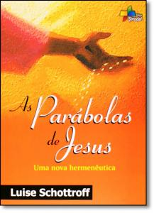 Parabolas de Jesus, As