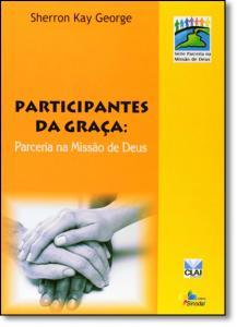 Participantes da Graça: Parceria na Missão de Deus
