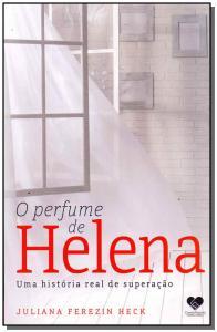Perfume de Helena, O