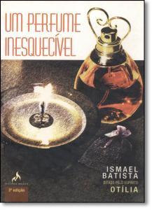 Perfume Inesquecível, Um