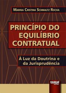 Princípio do Equilíbrio Contratual: À Luz da Doutrina e da Jurisprudência