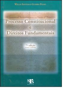 Processo Constitucional e Direitos Fundamentais