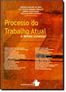 Processo do Trabalho Atual e Temas Conexos