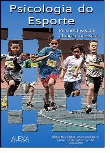Psicologia Do Esporte: Perspectivas De Atuação Na Escola