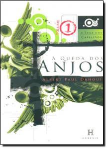 Queda dos Anjos, A - Vol.1 - Série A Saga dos Capelinos